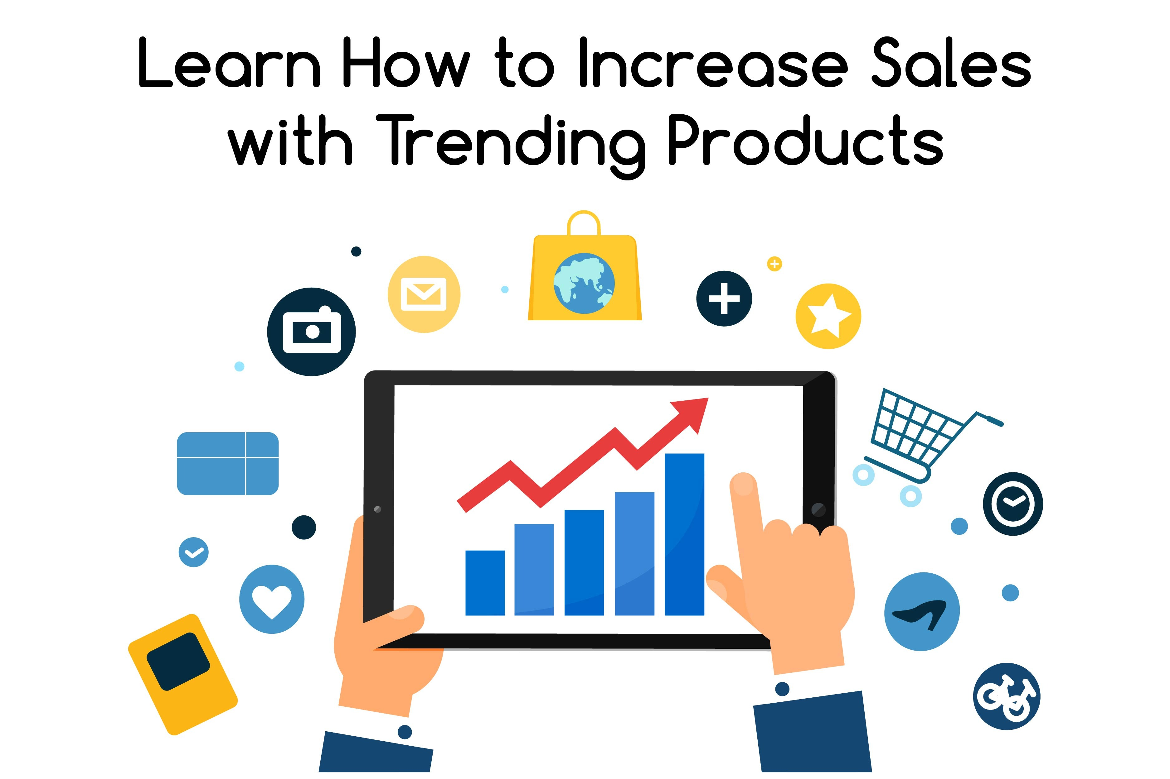 Increase sales with trending products